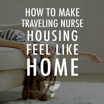 How to Make Traveling Nurse Housing Feel Like Home